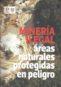 Mineria Ilegal , áreas naturales protegidas en peligro