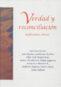 Verdad y reconciliación. Reflexiones éticas