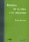 Defensa de la vida y fe cristiana