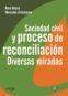 Sociedad civil y procesos de reconciliación