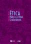 Ética para la Vida Ciudadana