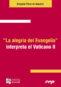 La alegría del Evangelio interpreta el Vaticano II (ebook)