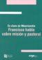 En clave de misericordia. Francisco habla sobre misión y pastoral (ebook)