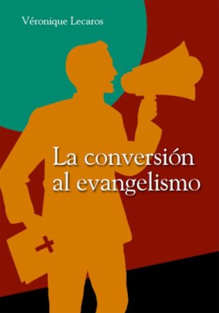 La conversion al evangelismo